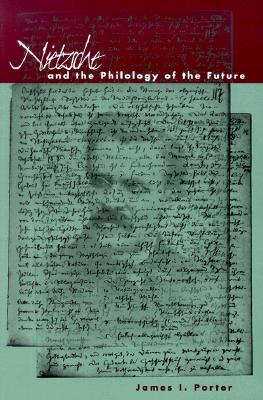 Nietzsche-and-the-Philology-of-the-Future-9780804736985